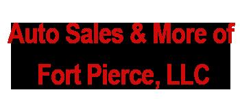 Auto Sales & More of Fort Pierce, LLC