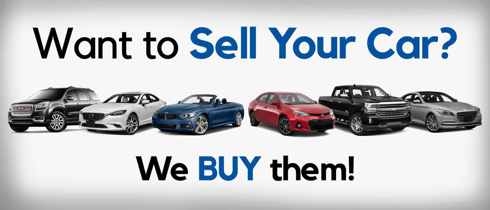 We'll buy your car even if you do not purchase from us