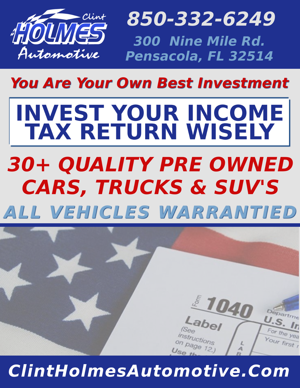Purchase a car with your income tax returns at Clint Holmes Automotive car dealership in Pensacola