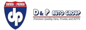 D and P Auto Group Premium Quality Cars, Trucks, and SUV's