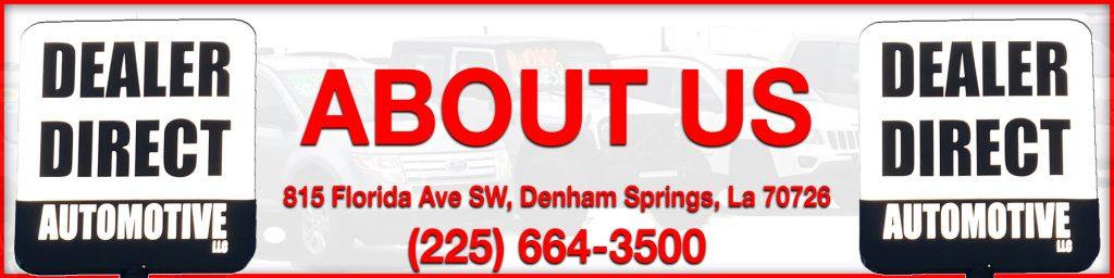 About Dealer Direct Automotive Used Car Dealership in Denham Springs