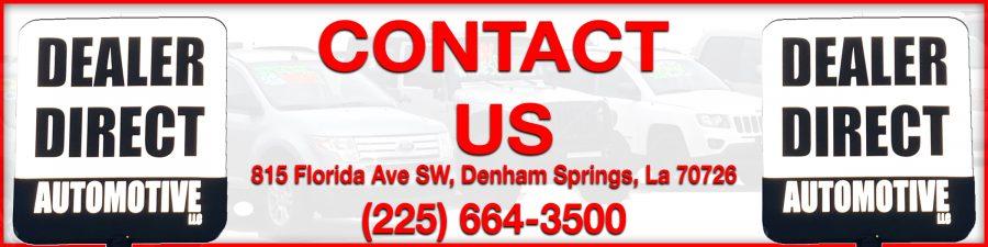 Contact Dealer Direct Automotive in Denham Springs