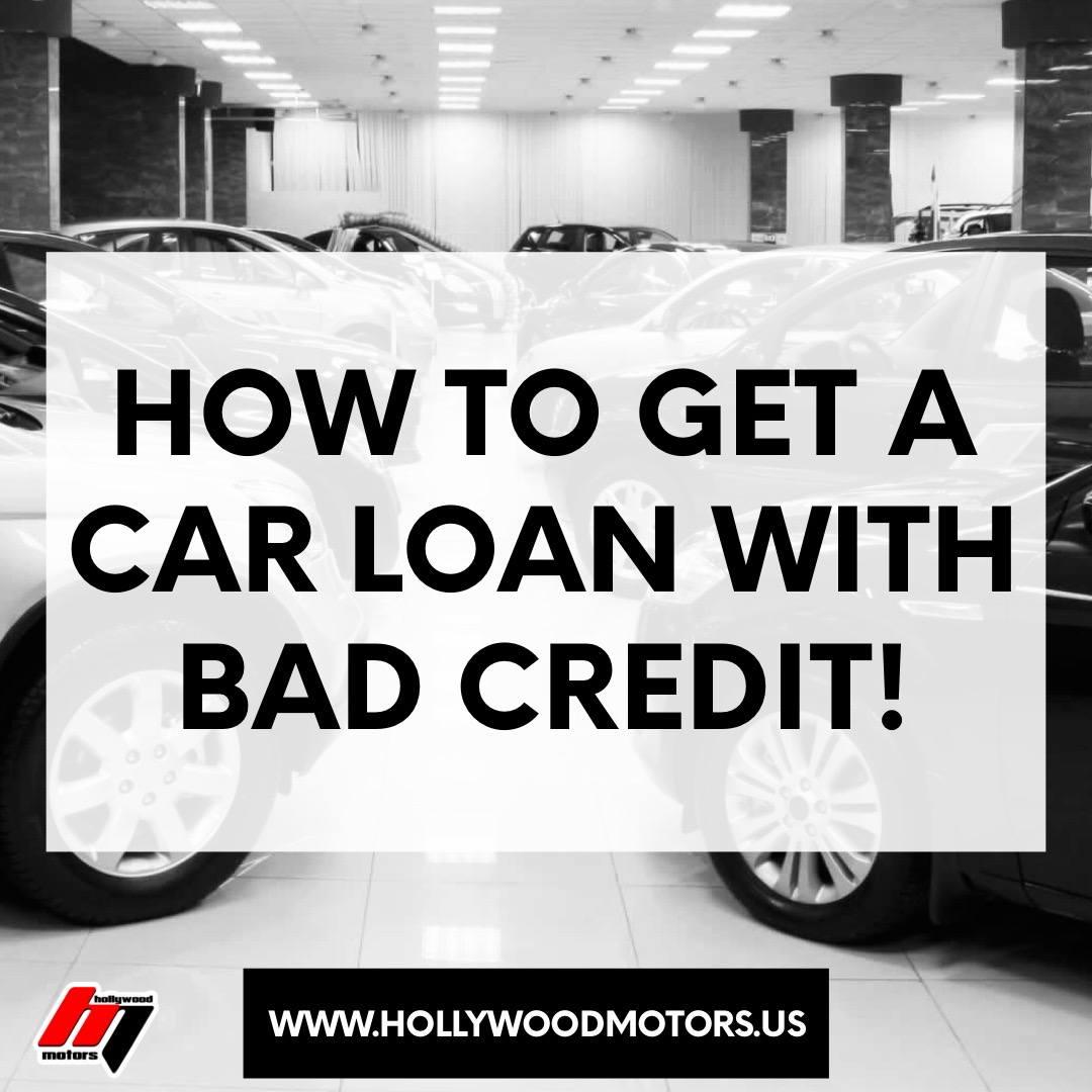 3 TIPS TO FOLLOW TO GET APPROVED ON A CAR LOAN WITH BAD