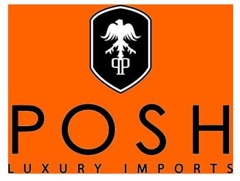 POSH LUXURY IMPORTS